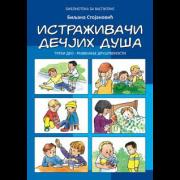 Istraživači dečjih duša III deo: Razvijanje društvenosti