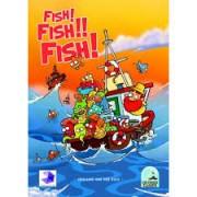 Fish! Fish!! Fish!