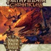 Pathfinder Chronicles Dungeon Denizens Revisited