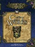 Legends & Lairs City Works