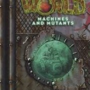 Gamma World Machines and Mutants