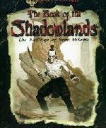 The Book of the Shadowlands The Writings of Kuni Mokuna